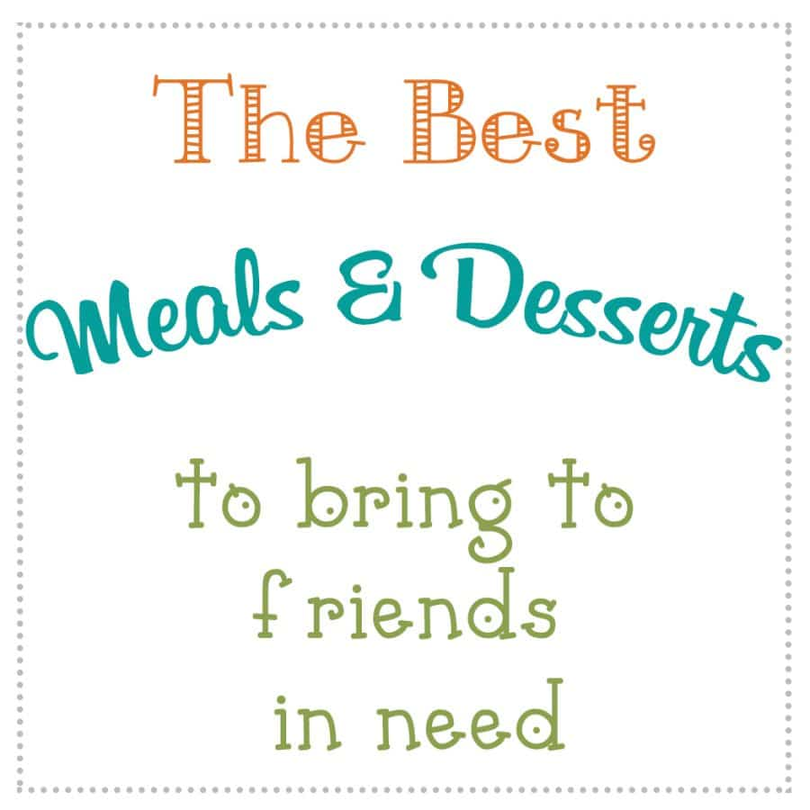 The best meals and desserts to bring to friends in need