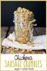 Chickpea vegan sausage crumbles