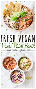 Vegan fish taco bowl with hearts of palm from Vegan Bowl Attack