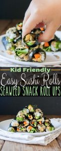 Easy Sushi Rolls Seaweed Snack Roll Ups For Kids