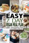 It's never the wrong time to get your healthy diet started. This 7-day vegan meal plan is so easy, and includes breakfast, lunch and dinner ideas. Plus a shopping list for easy vegan meal prep! #veganmealplan #veganmealprep #ad