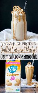 Vegan high protein salted caramel pretzel oatmeal cookie smoothie