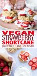 Quick and easy vegan gluten free strawberry shortcake