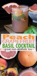 Peach grapefruit basil cocktail