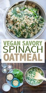 With only 7 ingredients and 5 minutes to make, this vegan creamy spinach savory breakfast oatmeal is perfect for those cozy mornings that call for some comfort! #veganbreakfast #savorybreakfast