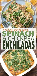 Easy vegan spinach enchiladas with chickpeas are packed with protein and veggies to make a perfect all around meal. Full of flavor with a unique twist! #veganmexican #easyveganmeals #ad