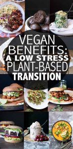 Vegan health benefits are huge reason to try a plant based lifestyle. Learn the best tips for transitioning to a vegan diet without pressure to be all or nothing. #vegandietplan #vegantransition