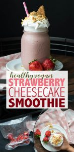 Satisfy that sweet tooth without the unhealthy ingredients. This healthy strawberry cheesecake smoothie recipe is the perfect combo of dessert and whole foods! #vegansmoothies #healthyveganrecipes #ad #foodsaver