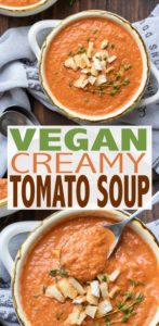This healthy vegan tomato soup will be your new go to recipe for the whole family! It's filled with veggies, but so creamy and good you would never know! #vegansoup #30minutemeals
