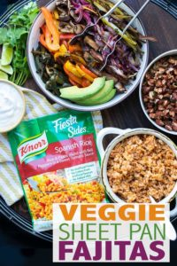 #AD These easy and customizable veggie sheet pan fajitas are the perfect weeknight meal! They are filled with protein, veggies and paired with @knorr Fiesta Sides Spanish Rice that makes a delicious, affordable meal, ready in only 7 minutes for $2 per serving! #vegetarianrecipes #vegetablerecipes #KnorrPartner