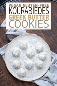 A Greek butter cookie that's vegan, gluten-free and with a healthier butter free option. Both Kourabiedes versions are incredible and Greek dad approved! #greekrecipes #vegancookies