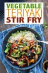Looking to reduce waste and use leftover veggies in the fridge? This vegetable teriyaki stir fry is the perfect solution. Easy to make and huge on flavor! #vegetablerecipes #easyvegandinner