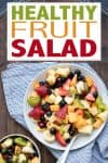 Overlay text on fruit salad over a photo of a plate of it