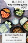 Overlay text on meal planning with a photo of chopped veggies in containers