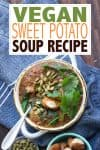 Overlay text on sweet potato soup with a photo of the soup in a white bowl