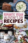 Overlay text about romantic recipes and a collage of a variety of them